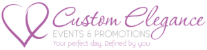 Custom Elegance Events & Promotions